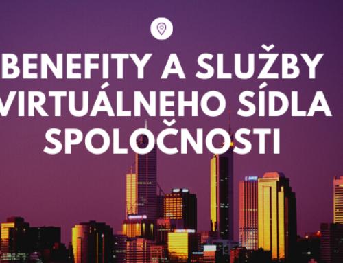 Benefity a služby virtuálneho sídla spoločnosti