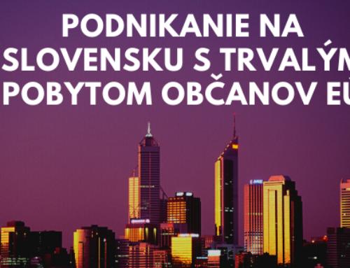 Podnikanie na Slovensku s trvalým pobytom občanov EÚ